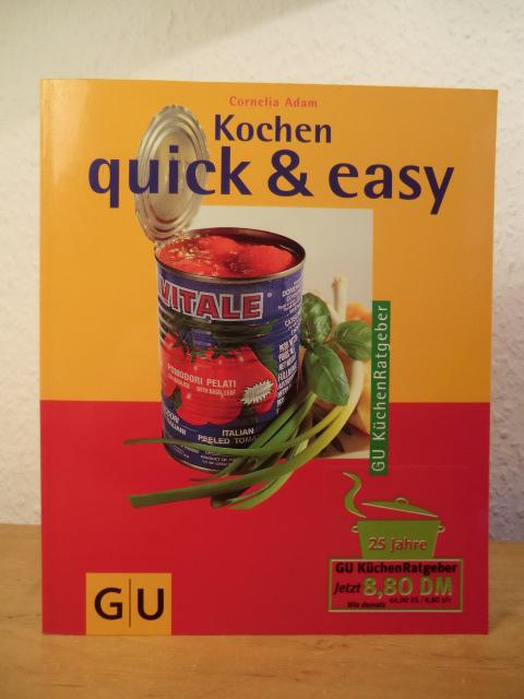 Kochen quick & easy - Adam, Cornelia