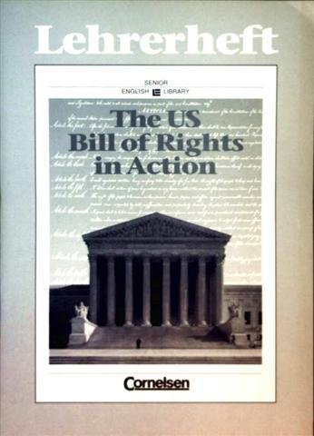 The US Bill of Rights in Action, Lehrerheft - (Senior English Library) - Ruth B. Williams (Hrg.)
