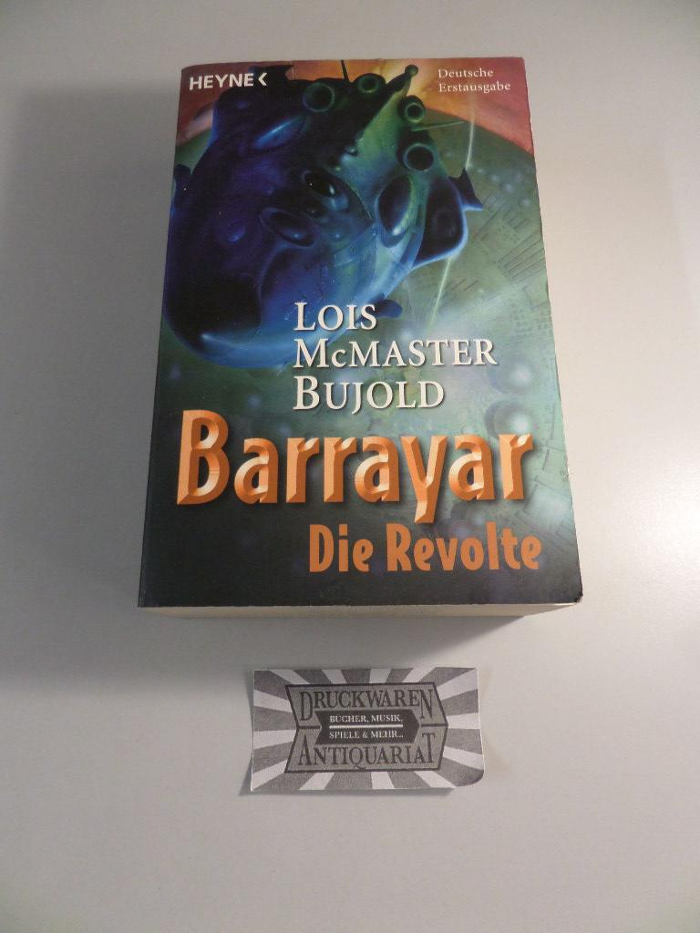 Barrayar - Band 5 : Die Revolte. - McMaster Bujold, Lois