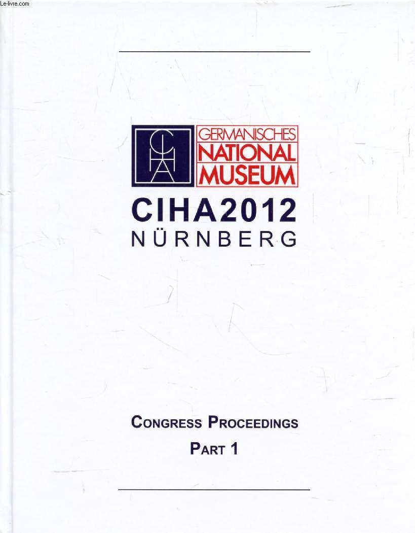 CIHA 2012, NÜRNBERG, THE CHALLENGE OF THE OBJECT / DIE HERAUSFORDERUNG DES OBJEKTS, CONGRESS PROCEEDINGS, 4 VOLUMES (PARTS) - COLLECTIF