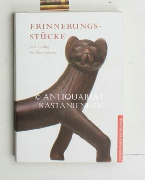 Erinnerungsstücke,von Lessing bis Uwe Johnson ; eine Ausstellung des Schiller-Nationalmuseums und des Deutschen Literaturarchivs ; 1. Juli bis 25. November 2001, Schiller-Nationalmuseum Marbach am Neckar, Katalog - Davidis, Michael; Nickel, Gunther (Katalog)