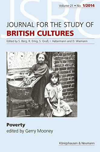 Poverty. Journal for the Study of British Cultures (JSBC) Volume 21 -No. 1/14. - Mooney, Gerry